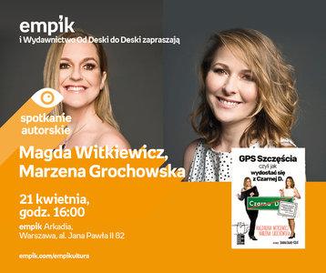 Magda Witkiewicz, Marzena Grochowska | Empik Arkadia