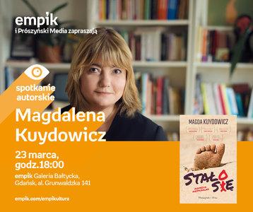 Magdalena Kuydowicz | Empik Galeria Bałtycka