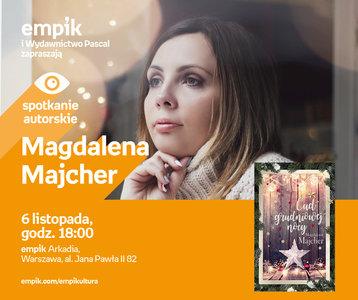 Magdalena Majcher | Empik Arkadia