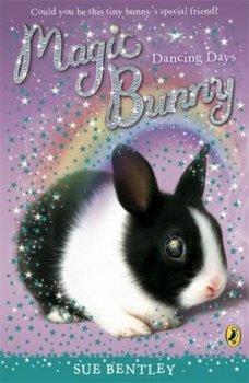 Magic Bunny: Dancing Days-Bentley Sue