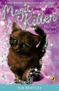 Magic Kitten. Picture Perfect-Bentley Sue