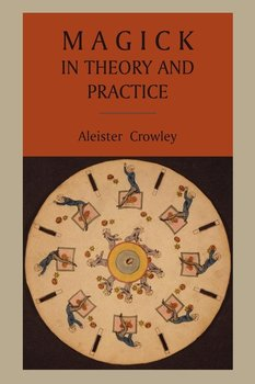 Magick in Theory and Practice-Crowley Aleister
