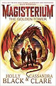 Magisterium - The Golden Tower - Black Holly, Clare Cassandra