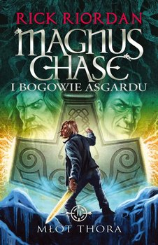 Magnus Chase i bogowie Asgardu. Tom 2. Młot Thora                      (ebook)