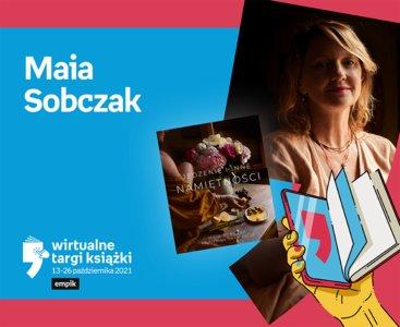 Maia Sobczak (Qmam kaszę) – PREMIERA – Rozwój   Wirtualne Targi Książki