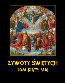 Maj. Żywoty Świętych Pańskich. Tom 5-Hozakowski Władysław