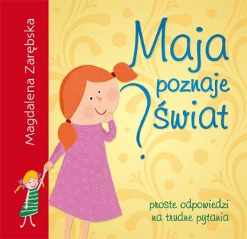 Maja poznaje świat-Zarębska Magdalena