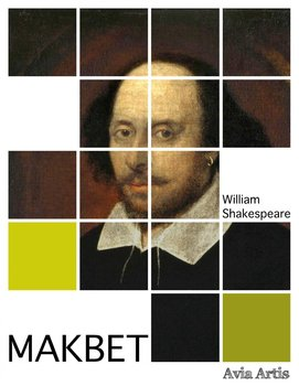Makbet - Shakespeare William