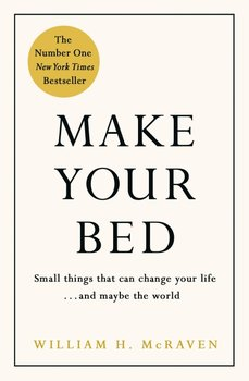 Make Your Bed - McRaven William H.