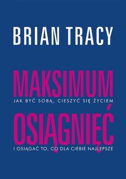 Maksimum osiągnięć-Tracy Brian