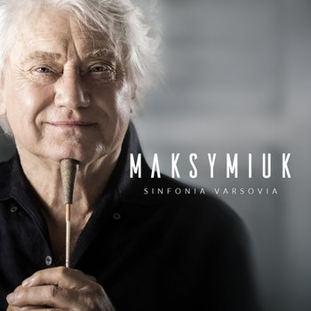Maksymiuk | Sinfonia Varsovia-Maksymiuk Jerzy, Orkiestra Sinfonia Varsovia