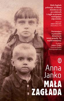 Mała zagłada-Janko Anna