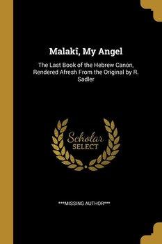 Malakî, My Angel-Author*** ***missing