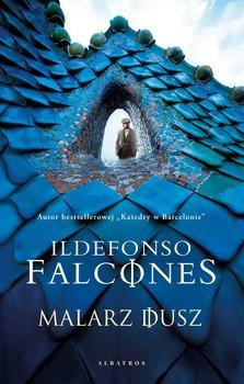 Malarz dusz-Falcones Ildefonso