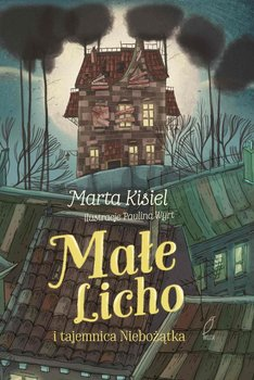 Małe Licho i tajemnica Niebożątka-Kisiel Marta