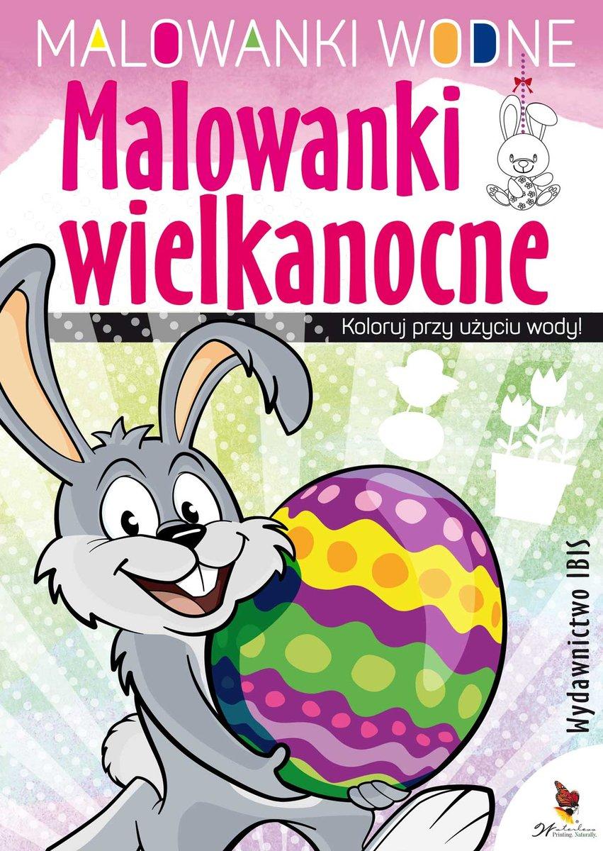 Malowanki Wielkanocne Malowanki Wodne Opracowanie Zbiorowe Ksiazka W Sklepie Empik Com
