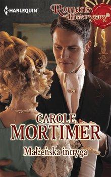 Małżeńska intryga-Mortimer Carole