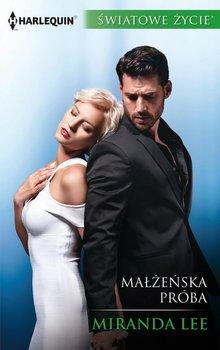 Małżeńska próba-Lee Miranda