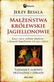 Małżeństwa królewskie. Jagiellonowie-Besala Jerzy