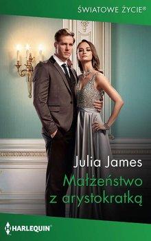 Małżeństwo z arystokratką-James Julia