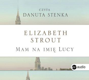 Mam na imię Lucy-Strout Elizabeth