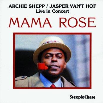 Mama Rose-Shepp Archie