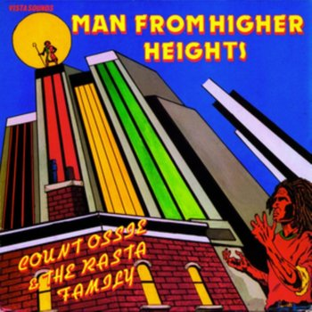 Man From Higher Heights-Count Ossie & The Rasta Family