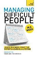 Managing Difficult People in a Week-Cotton David