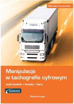 Manipulacje w tachografie cyfrowym. Wykrywanie, koszty, kary                      (ebook)