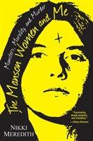Manson Women And Me-Meredith Nikki