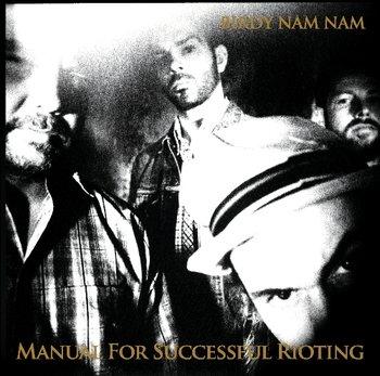 Manual For Succesful Rioting-Birdy Nam Nam