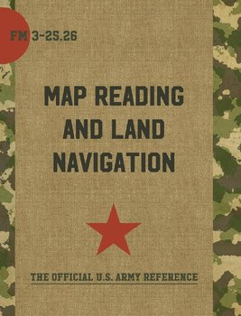 Map Reading and Land Navigation-Department Of The Army