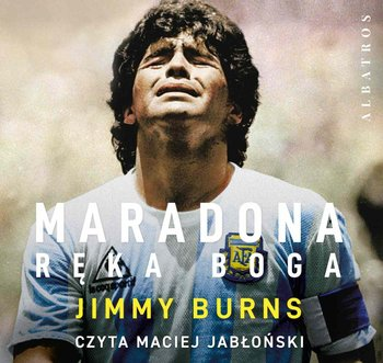 Maradona. Ręka Boga-Burns Jimmy