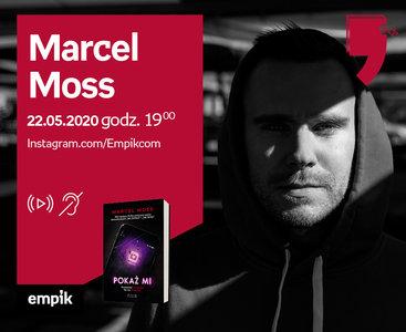 Marcel Moss – Przedpremiera