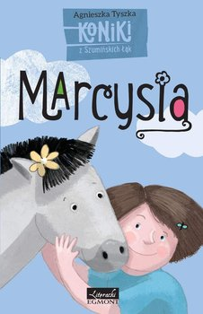 Marcysia. Koniki z Szumińskich Łąk                      (ebook)
