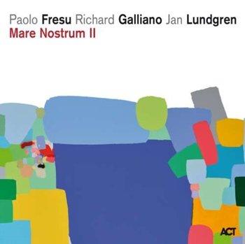 Mare Nostrum II-Fresu Paolo, Galliano Richard, Lundgren Jan