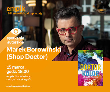 Marek Borowiński (Shop Doctor)   Empik Manufaktura