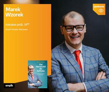 Marek Wzorek | Empik Arkadia