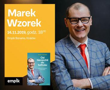 Marek Wzorek | Empik Bonarka