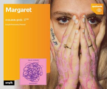 Margaret | Empik Posnania