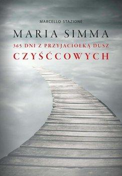 Maria Simma. 365 dni z przyjaciółką dusz czyśćcowych-Stanzione Marcello