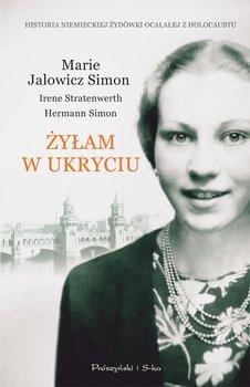 Marie Jalowicz Simon. Żyłam w ukryciu                      (ebook)