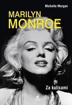 Marilyn Monroe. Za kulisami                      (ebook)