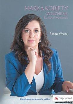 bbebd75418 Marka kobiety w biznesie. Etykieta i wizerunek - Wrona Renata ...