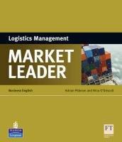 Market Leader - Logistics Management-Pilbeam Adrian, O'driscoll Nina