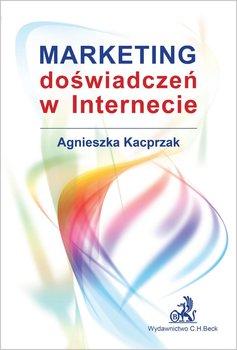 Marketing doświadczeń w Internecie-Kacprzak Agnieszka