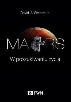 Mars. W poszukiwaniu życia-Weintraub David A.
