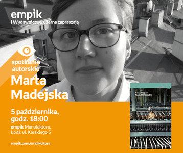 Marta Madejska | Empik Manufaktura