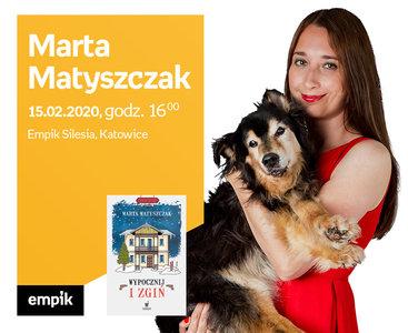 Marta Matyszczak | Empik Silesia