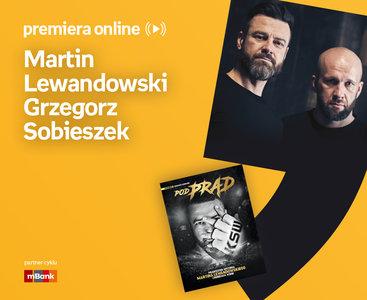 Martin Lewandowski, Grzegorz Sobieszek – PREMIERA ONLINE